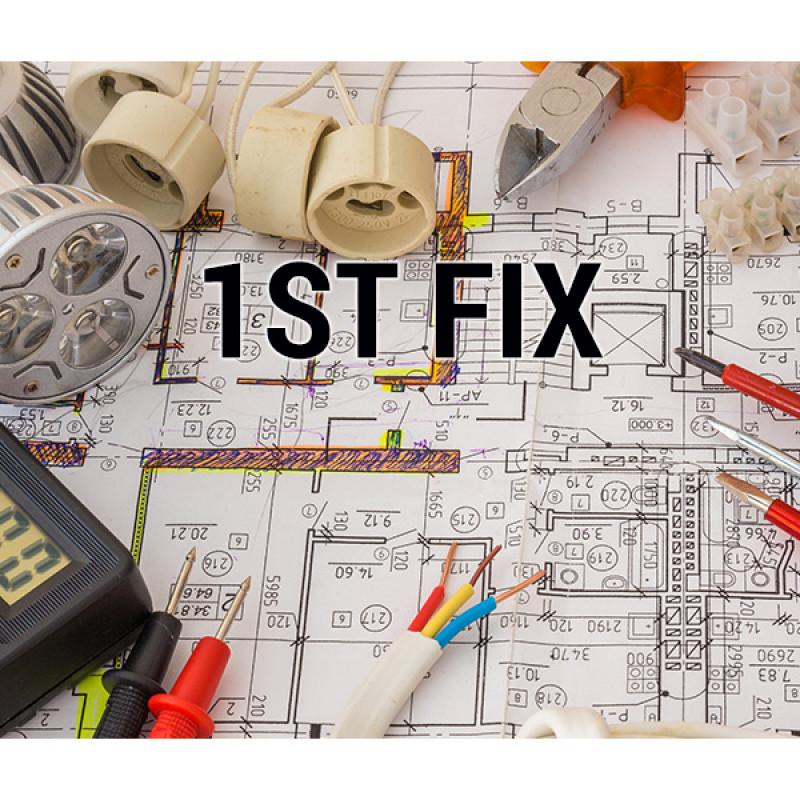 First Fix